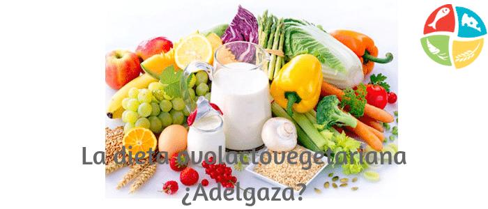 La dieta ovolactovegetariana para adelgazar